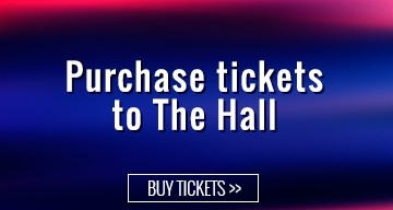 Purchase Tickets to The Hall